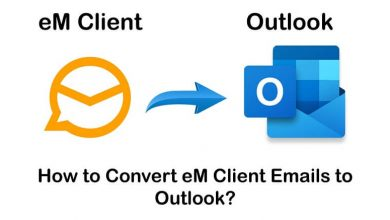 Photo of Convert eM Client to Outlook Professionally- Best Solution