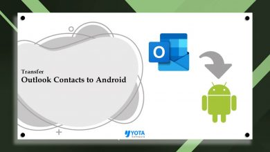 Photo of How to Transfer Outlook Contacts to Android Accurately?