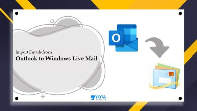 Photo of How to Import Outlook to Windows Live Mail with Attachments?