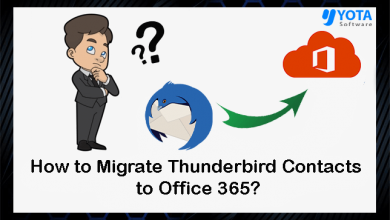 Photo of How to Migrate Thunderbird Contacts to Office 365?
