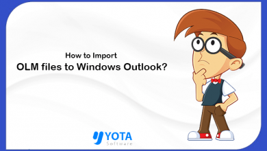 Photo of How to Import OLM to Outlook Windows? -The Easiest Method