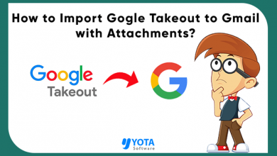 Photo of How to Import Google Takeout to Gmail with Easy Steps?